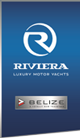 Riviera Luxury Motor Yachts. Belize, A Totally New Tradition